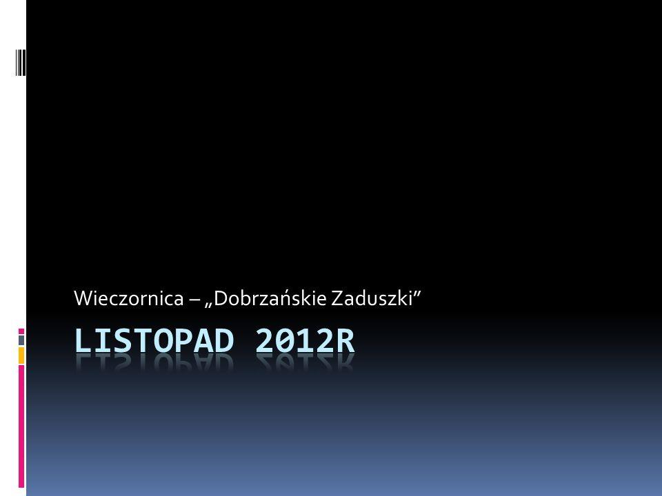 """Wieczornica – """"Dobrzańskie Zaduszki"""
