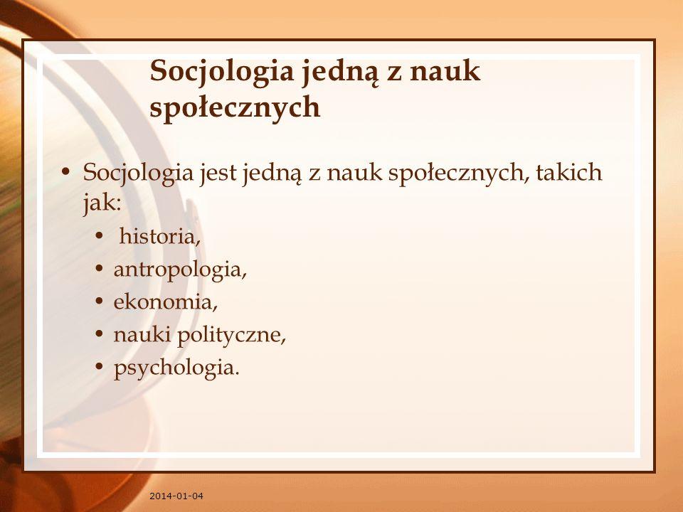 Socjologia jedną z nauk społecznych