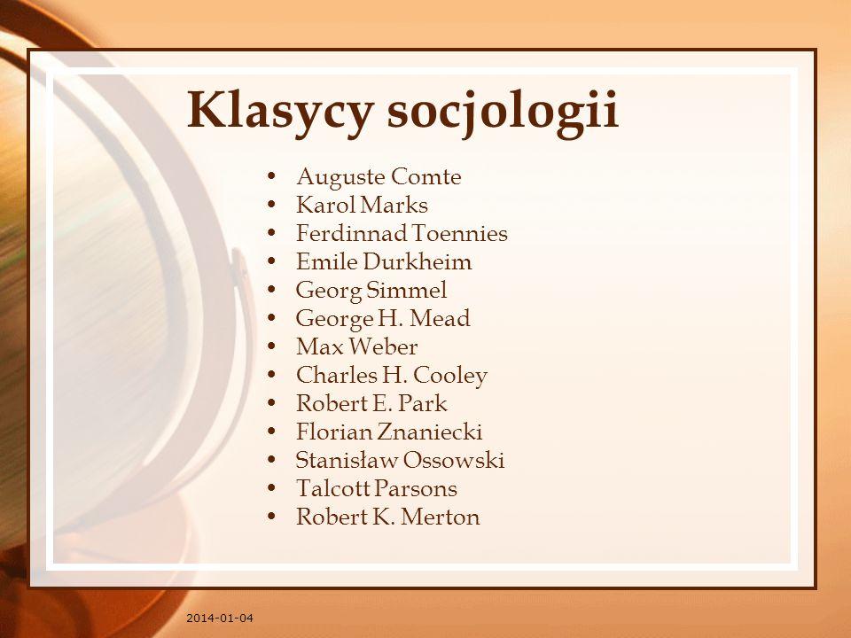 Klasycy socjologii Auguste Comte Karol Marks Ferdinnad Toennies