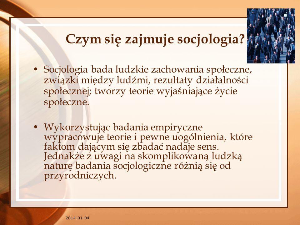 Czym się zajmuje socjologia