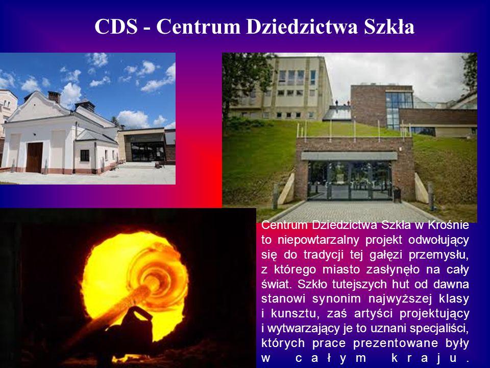 CDS - Centrum Dziedzictwa Szkła