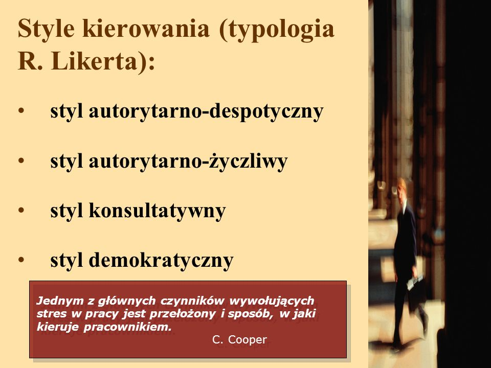 Style kierowania (typologia R. Likerta):