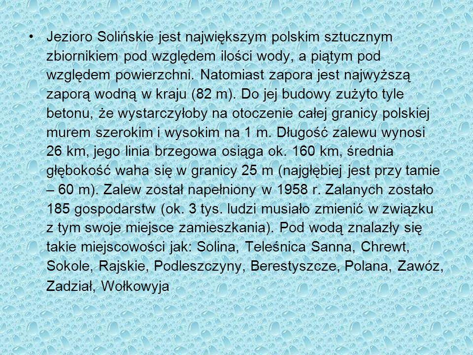 Jezioro Solińskie jest największym polskim sztucznym zbiornikiem pod względem ilości wody, a piątym pod względem powierzchni.