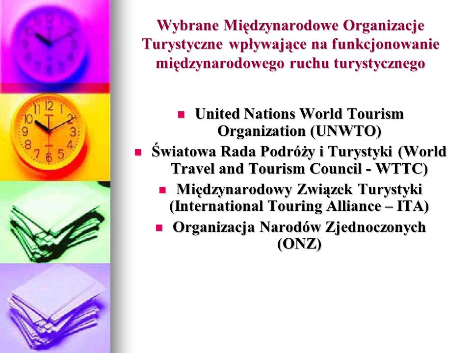 United Nations World Tourism Organization (UNWTO)