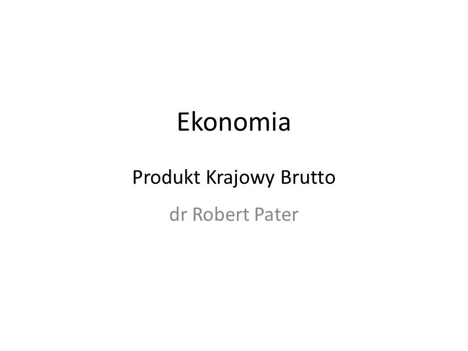 Ekonomia Produkt Krajowy Brutto
