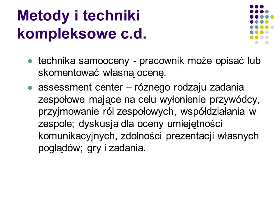 Metody i techniki kompleksowe c.d.
