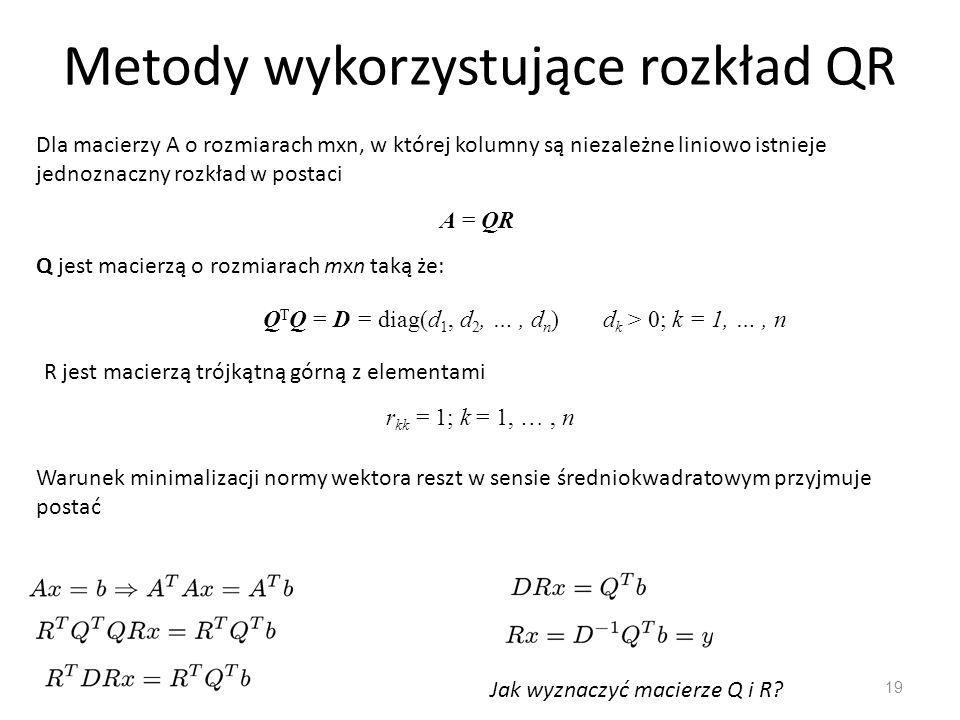 Metody wykorzystujące rozkład QR
