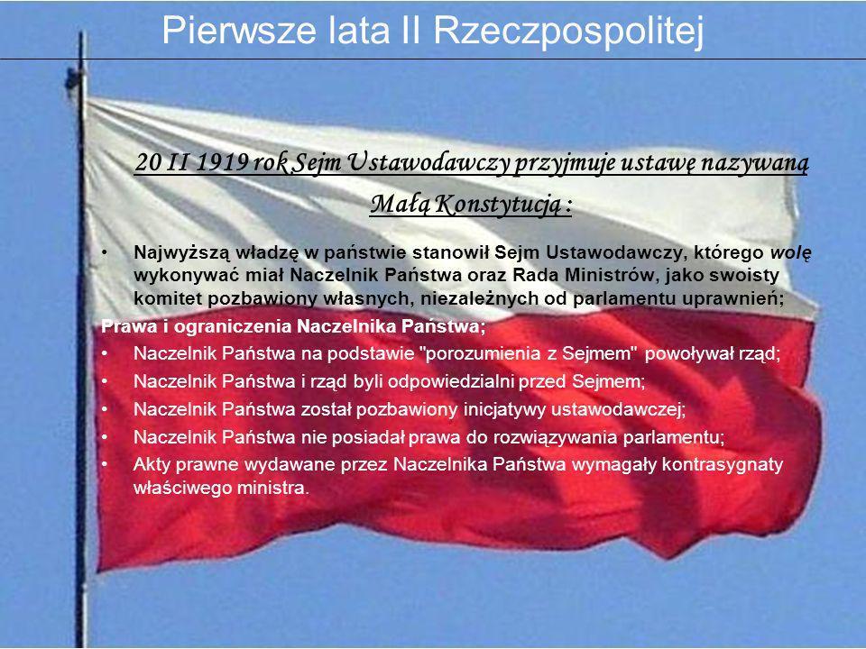 20 II 1919 rok Sejm Ustawodawczy przyjmuje ustawę nazywaną
