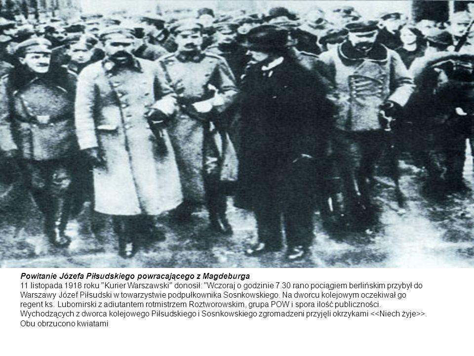 Powitanie Józefa Piłsudskiego powracającego z Magdeburga