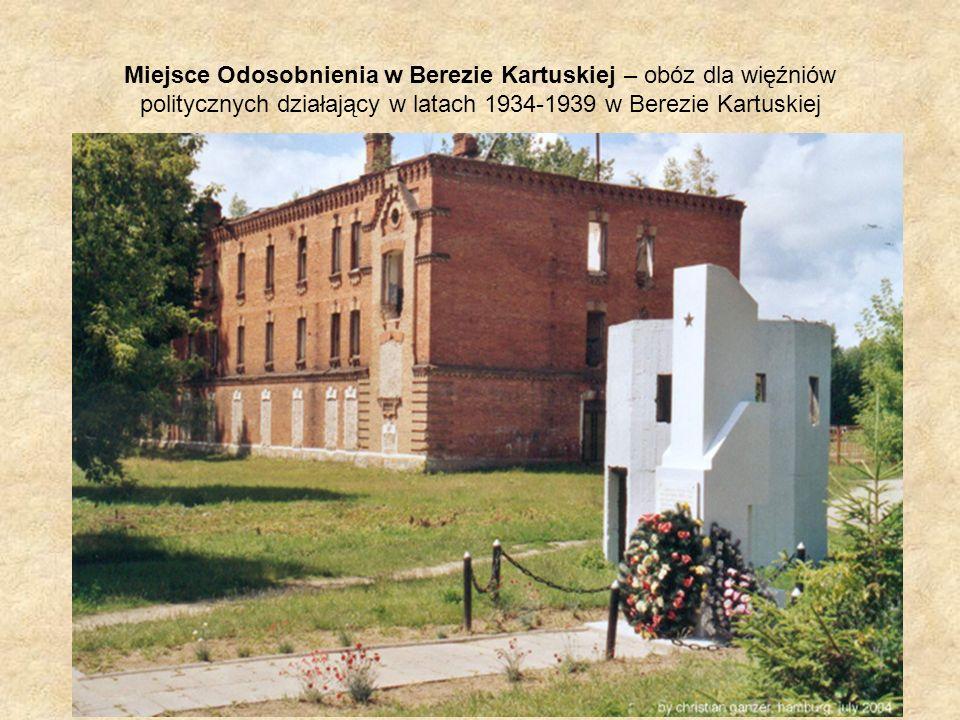 Miejsce Odosobnienia w Berezie Kartuskiej – obóz dla więźniów politycznych działający w latach 1934-1939 w Berezie Kartuskiej