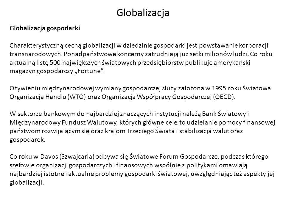 Globalizacja Globalizacja gospodarki
