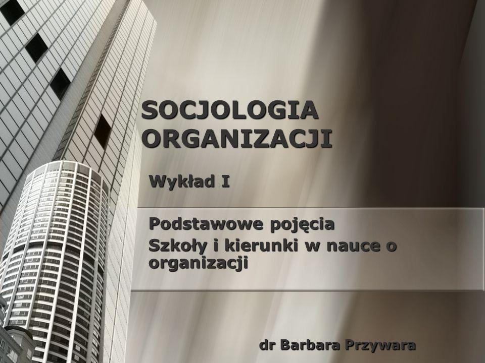 SOCJOLOGIA ORGANIZACJI