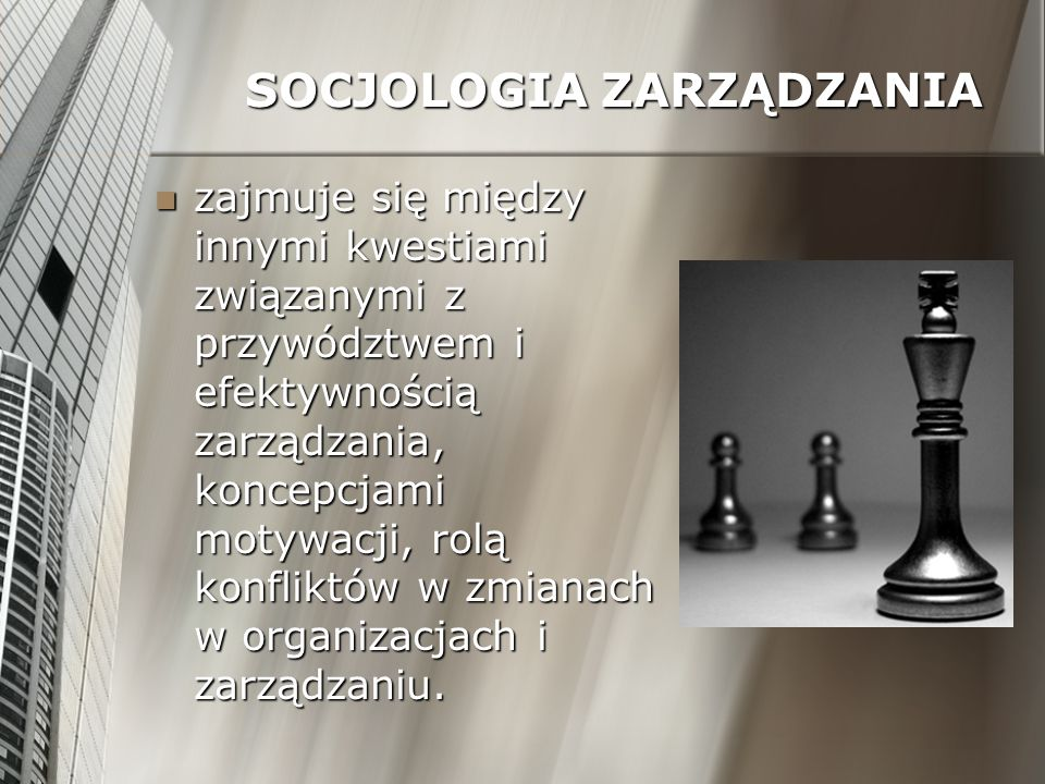 SOCJOLOGIA ZARZĄDZANIA