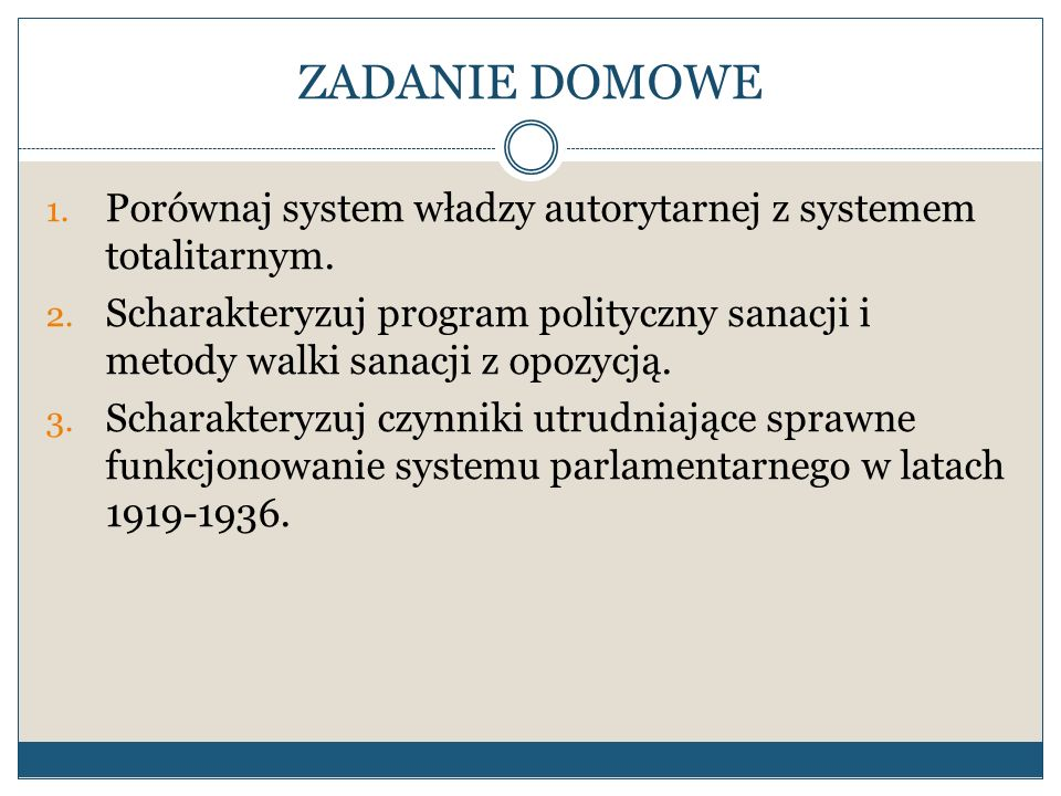 ZADANIE DOMOWE Porównaj system władzy autorytarnej z systemem totalitarnym.