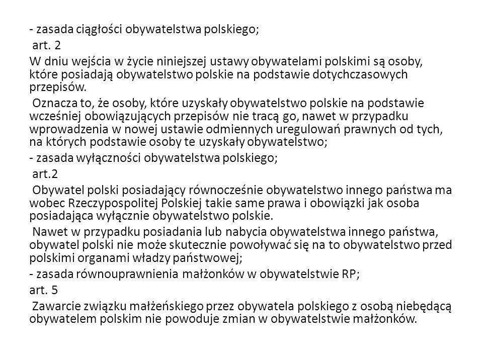 - zasada ciągłości obywatelstwa polskiego; art