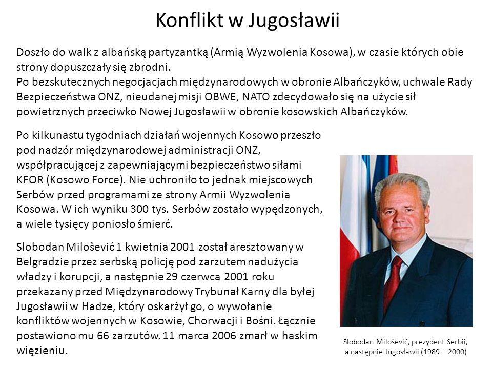 Konflikt w Jugosławii Doszło do walk z albańską partyzantką (Armią Wyzwolenia Kosowa), w czasie których obie strony dopuszczały się zbrodni.