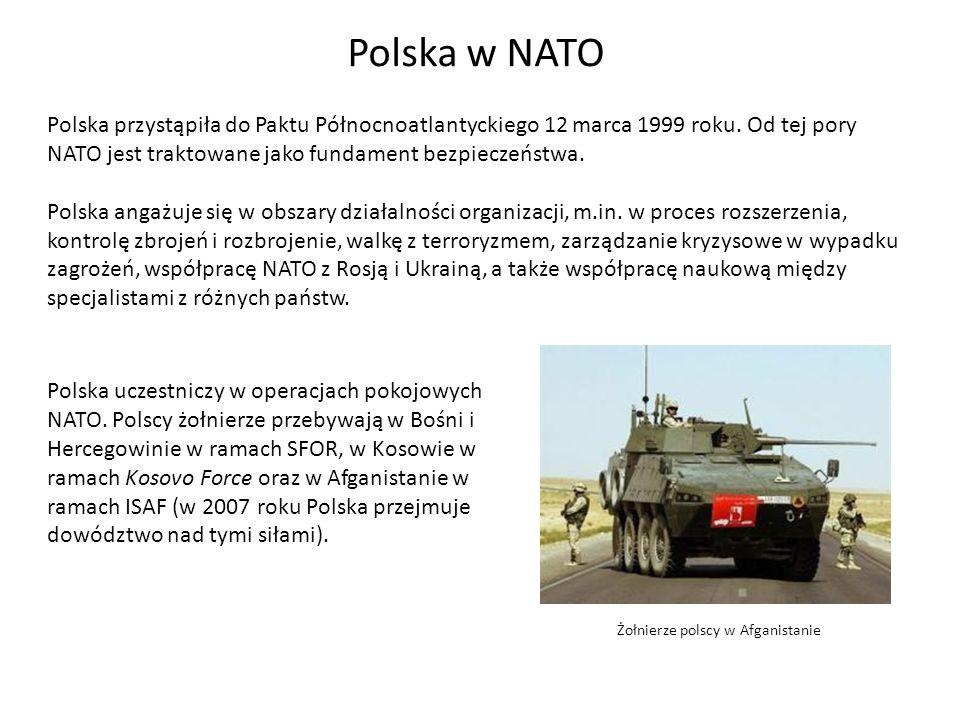 Polska w NATOPolska przystąpiła do Paktu Północnoatlantyckiego 12 marca 1999 roku. Od tej pory NATO jest traktowane jako fundament bezpieczeństwa.