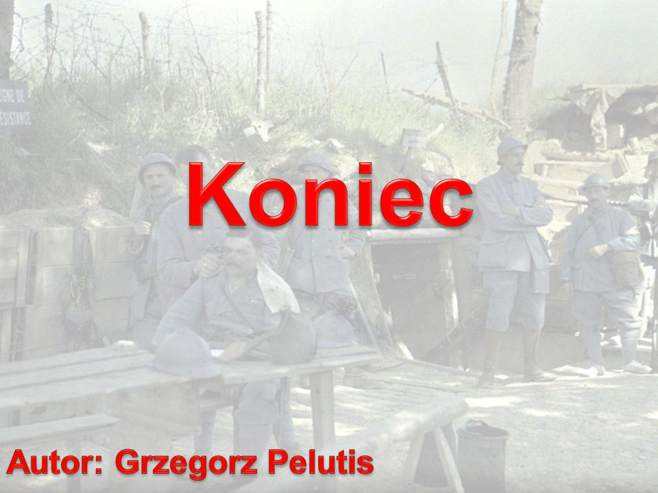 Koniec Autor: Grzegorz Pelutis