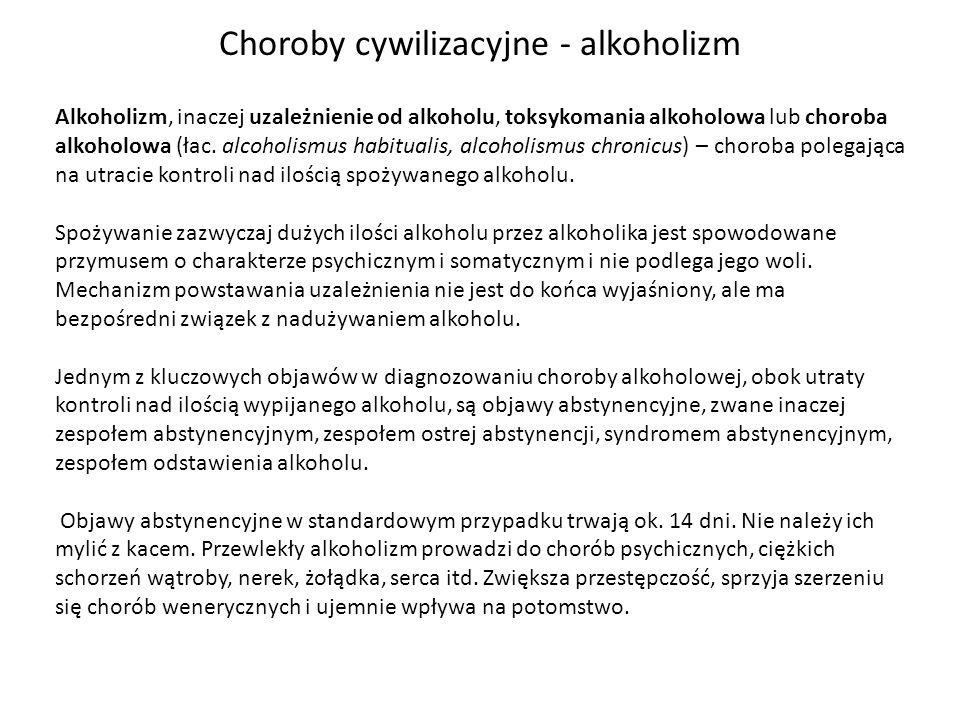 Choroby cywilizacyjne - alkoholizm