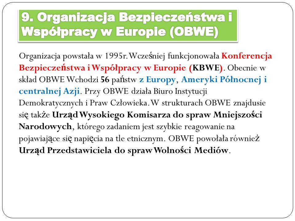 9. Organizacja Bezpieczeństwa i Współpracy w Europie (OBWE)