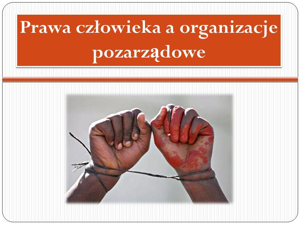Prawa człowieka a organizacje pozarządowe