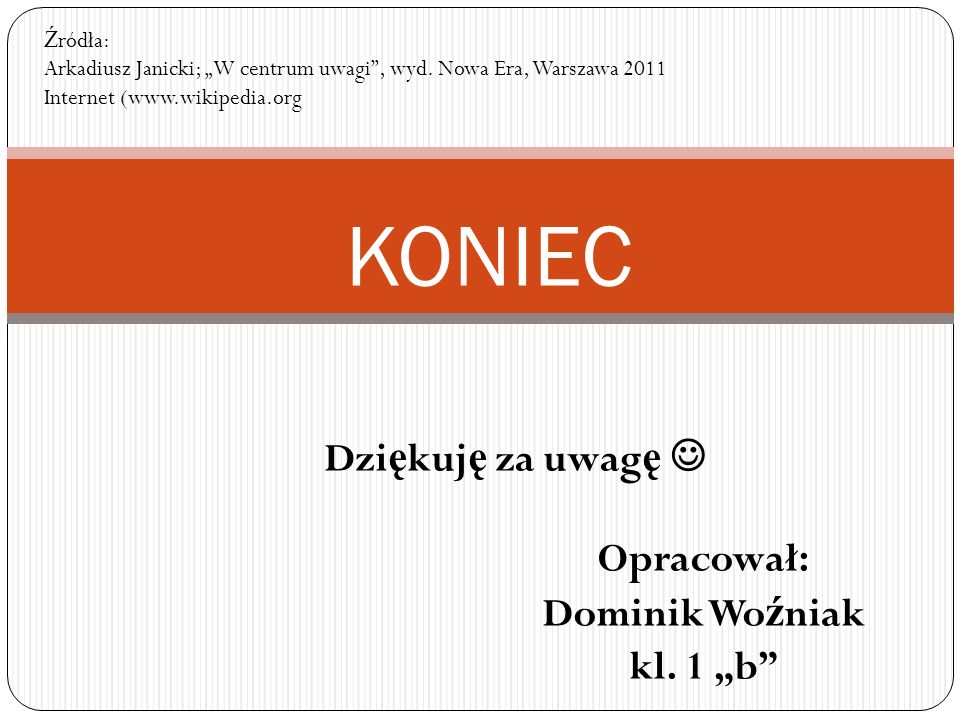"""Opracował: Dominik Woźniak kl. 1 """"b"""