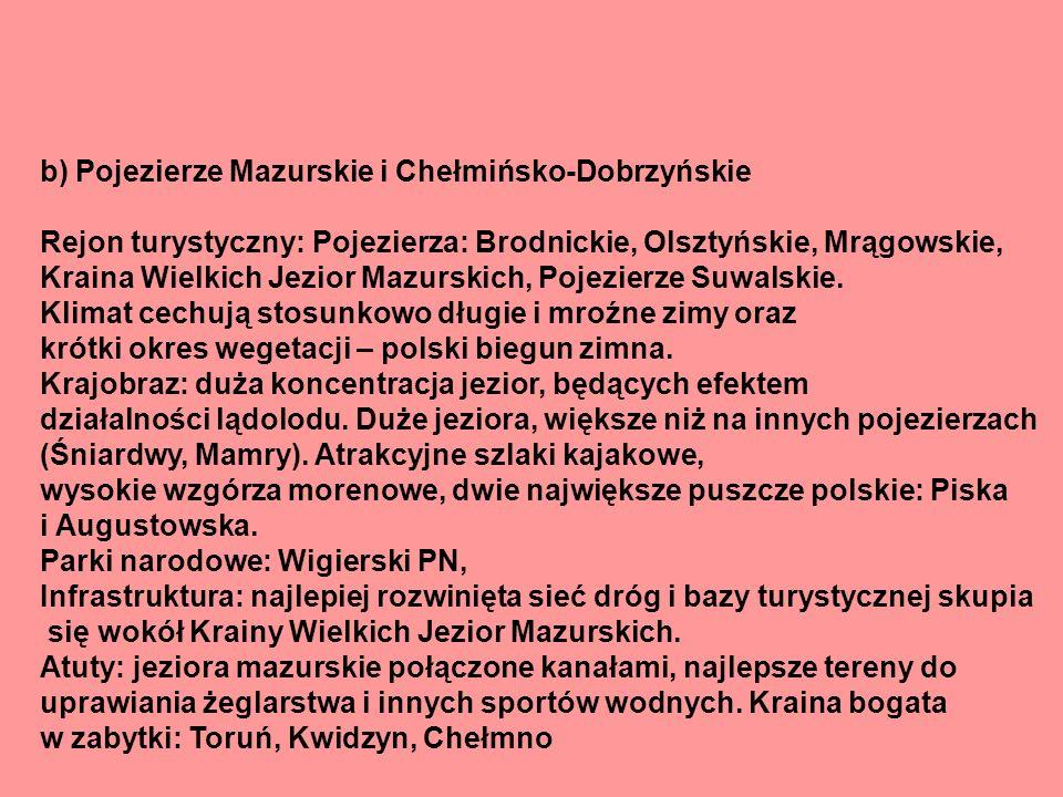 b) Pojezierze Mazurskie i Chełmińsko-Dobrzyńskie