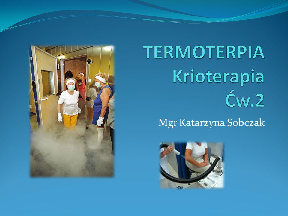 TERMOTERPIA Krioterapia Ćw.2
