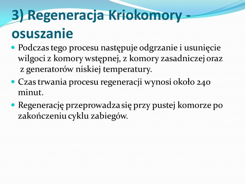 3) Regeneracja Kriokomory - osuszanie