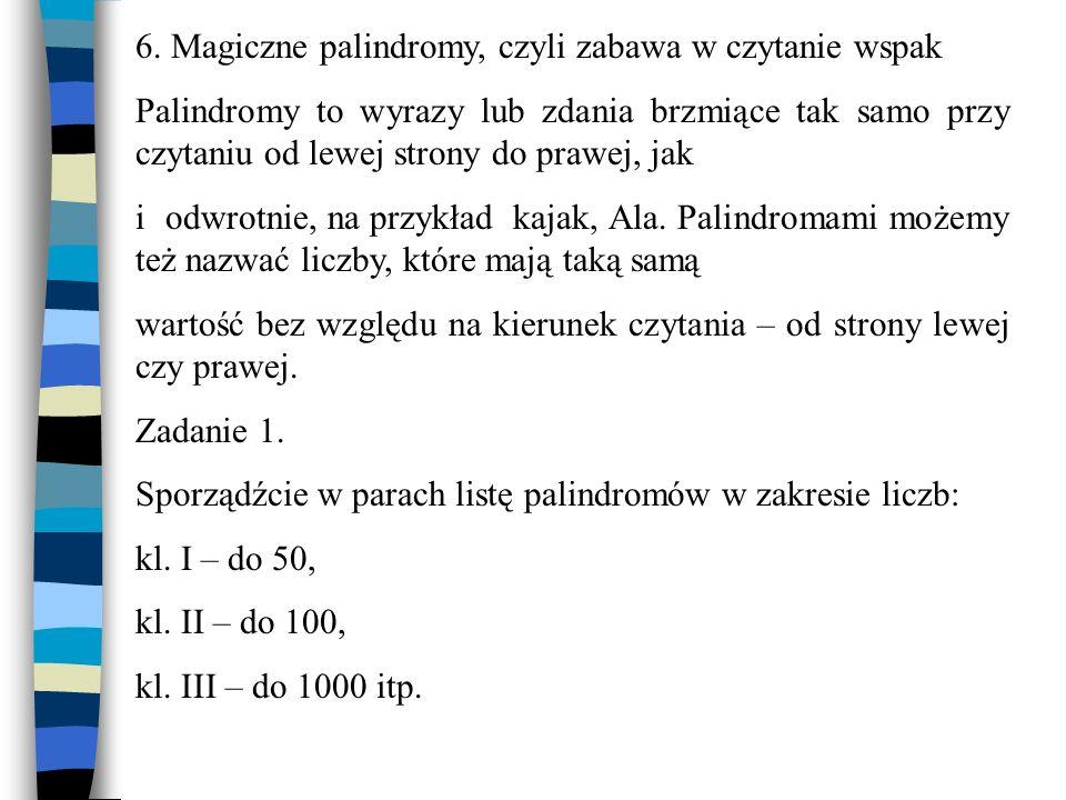 6. Magiczne palindromy, czyli zabawa w czytanie wspak