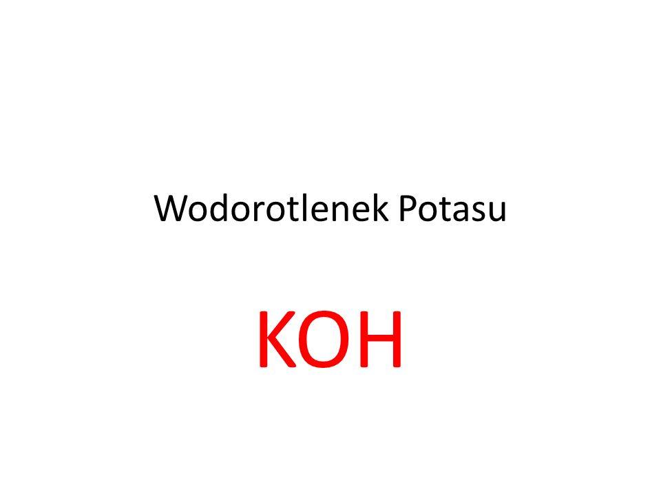Wodorotlenek Potasu KOH