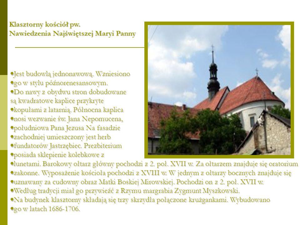 Klasztorny kościół pw.Nawiedzenia Najświętszej Maryi Panny. Jest budowlą jednonawową. Wzniesiono. go w stylu późnorenesansowym.