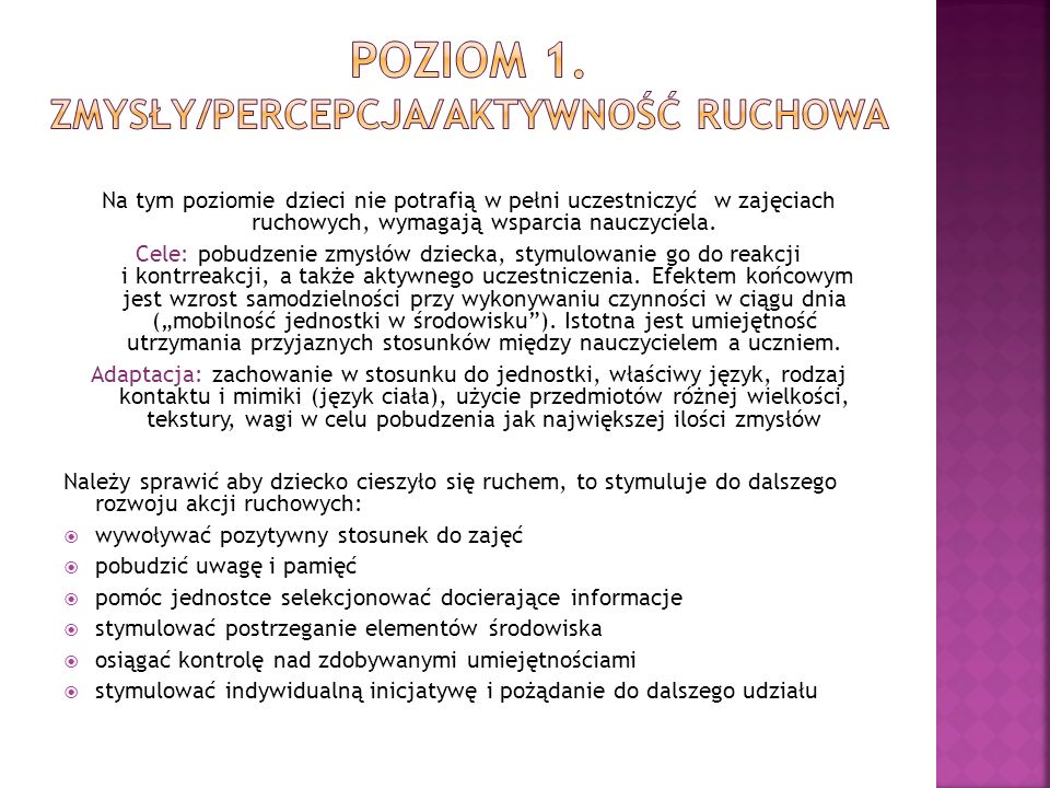 Poziom 1. zmysły/percepcja/aktywność ruchowa