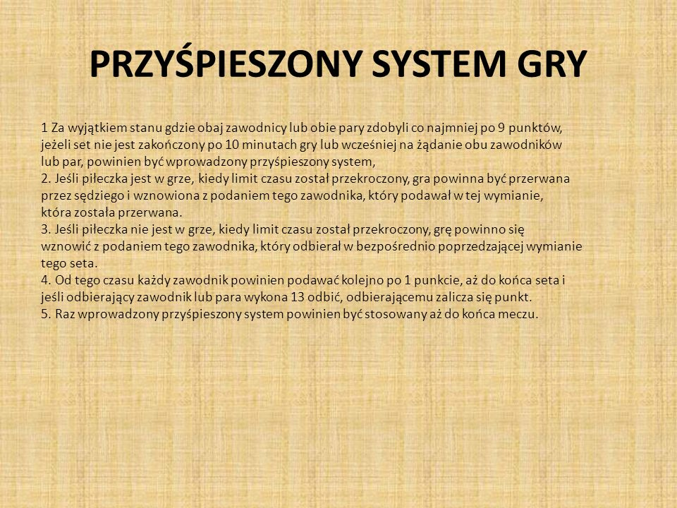 PRZYŚPIESZONY SYSTEM GRY