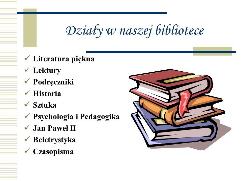 Działy w naszej bibliotece