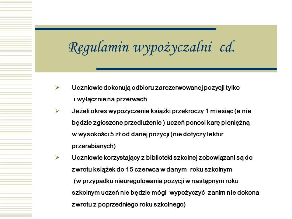 Regulamin wypożyczalni cd.