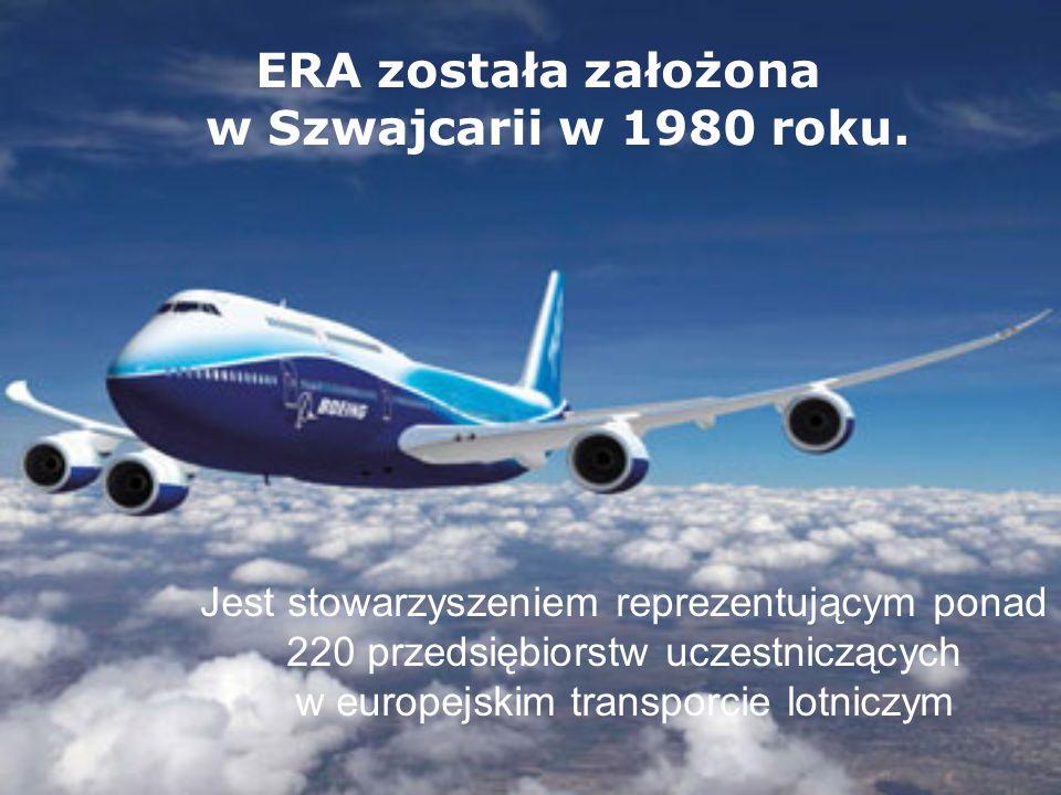 ERA została założona w Szwajcarii w 1980 roku.
