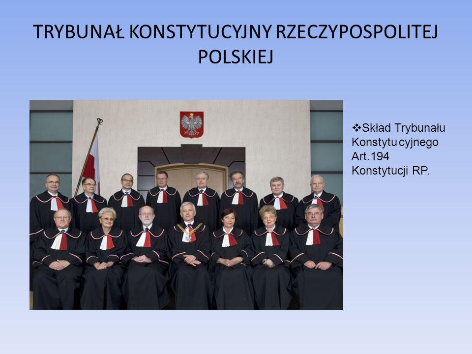 TRYBUNAŁ KONSTYTUCYJNY RZECZYPOSPOLITEJ POLSKIEJ