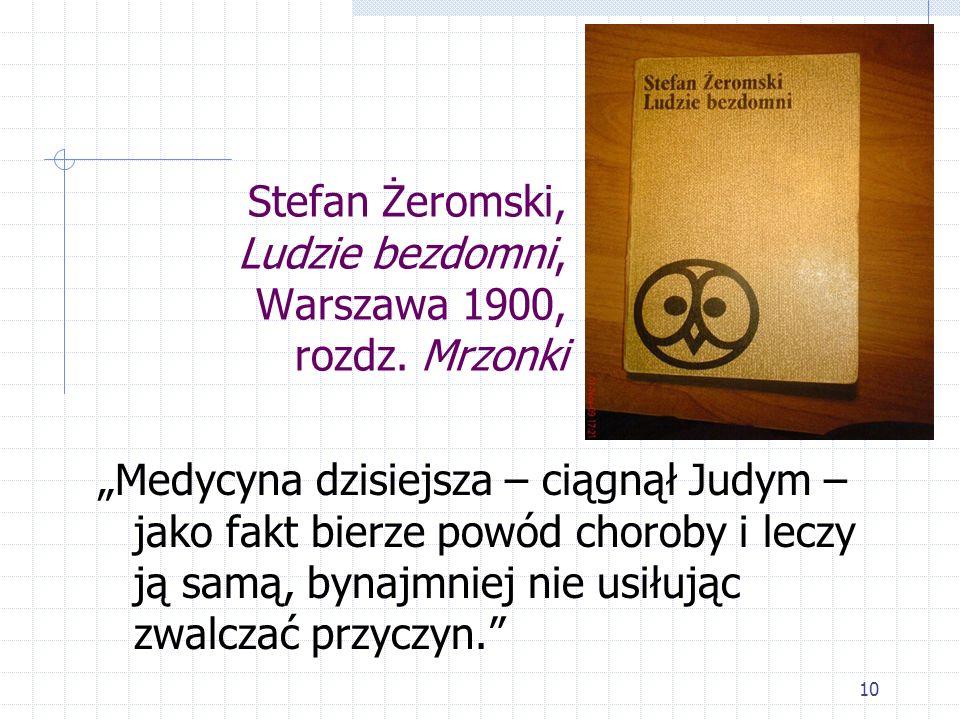 Stefan Żeromski, Ludzie bezdomni, Warszawa 1900, rozdz. Mrzonki