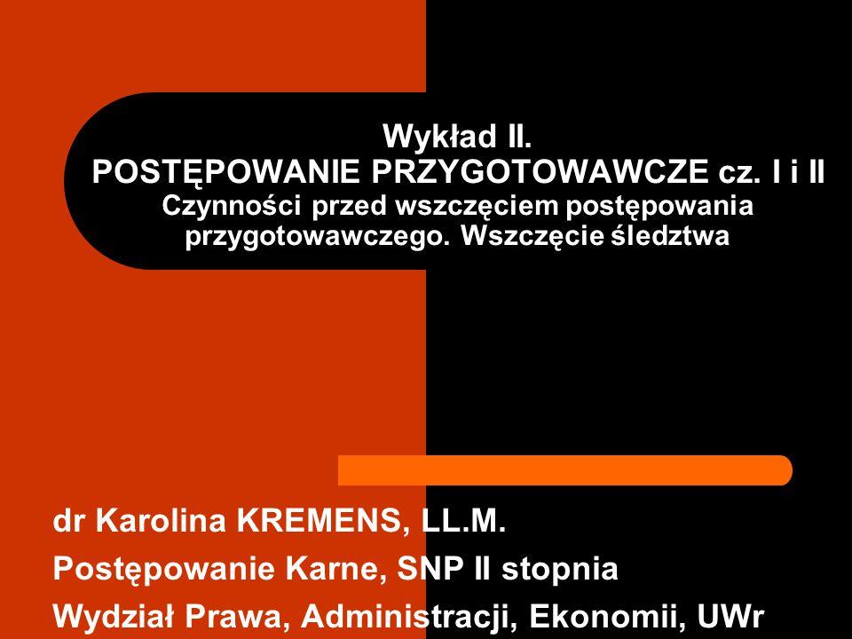 Wykład II. POSTĘPOWANIE PRZYGOTOWAWCZE cz