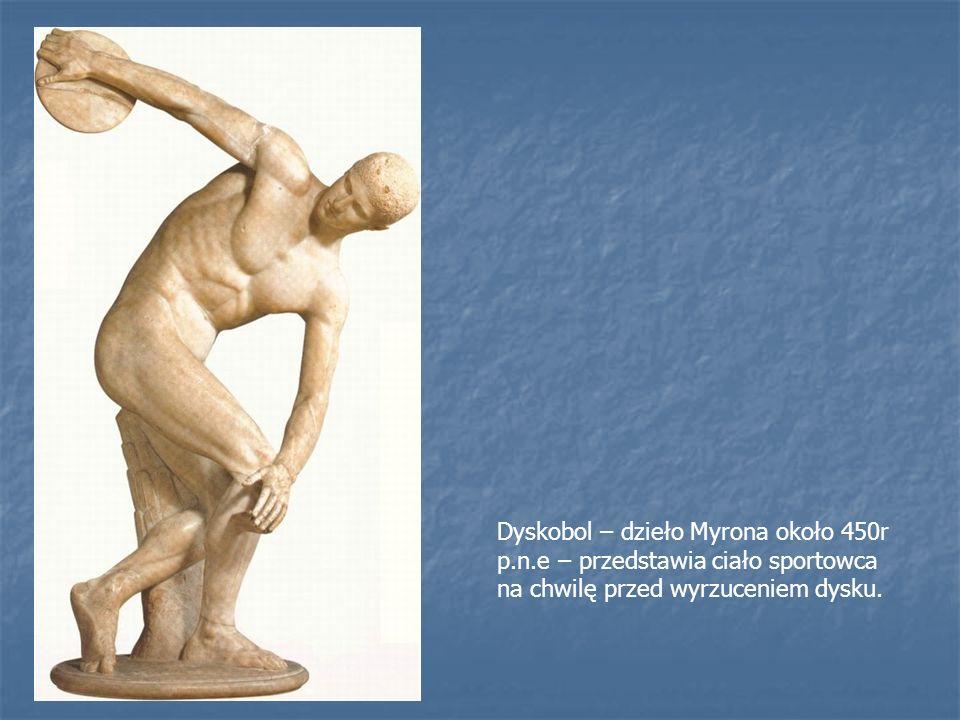 Dyskobol – dzieło Myrona około 450r p. n