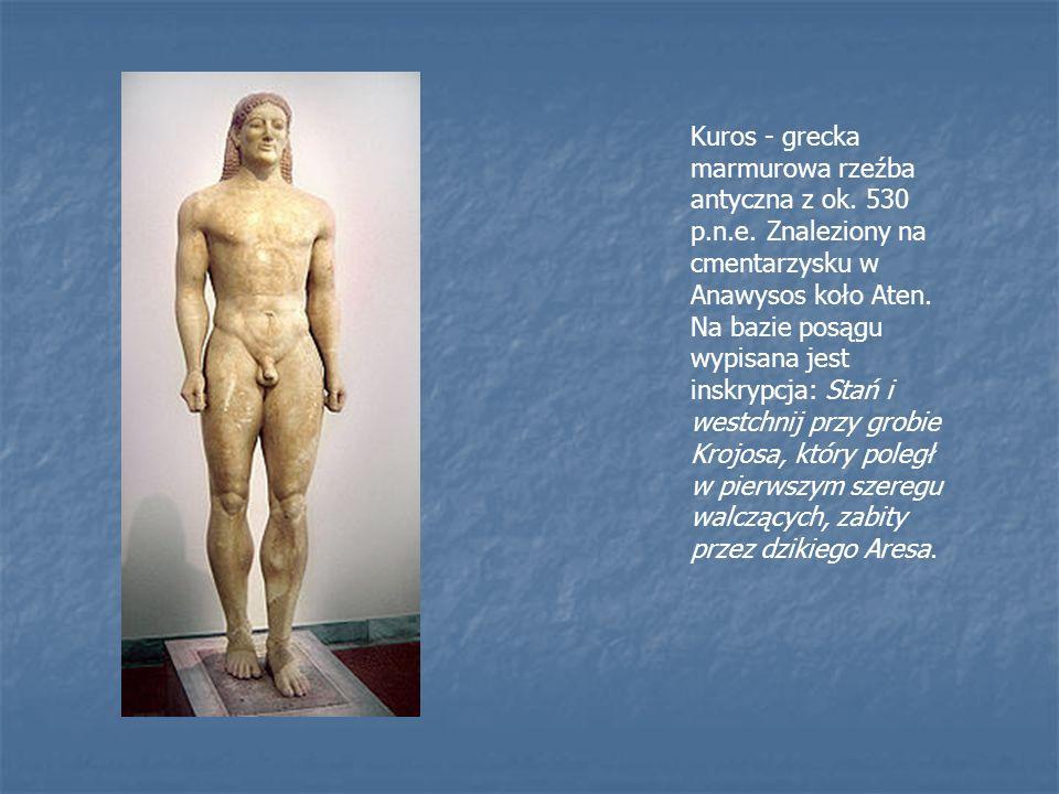 Kuros - grecka marmurowa rzeźba antyczna z ok. 530 p. n. e