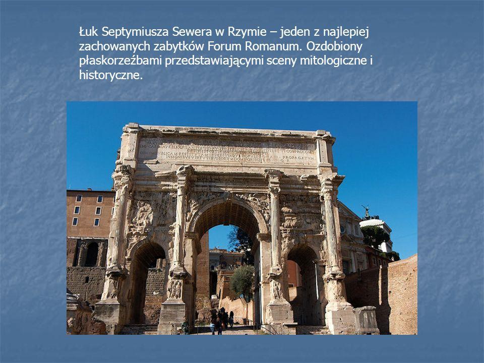 Łuk Septymiusza Sewera w Rzymie – jeden z najlepiej zachowanych zabytków Forum Romanum.