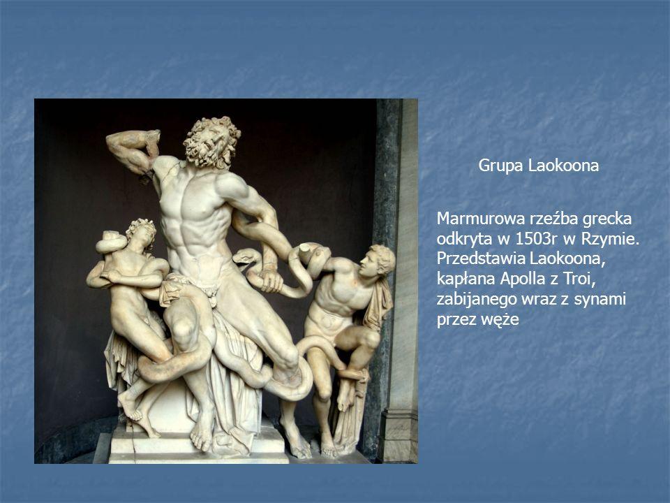 Grupa Laokoona Marmurowa rzeźba grecka odkryta w 1503r w Rzymie.