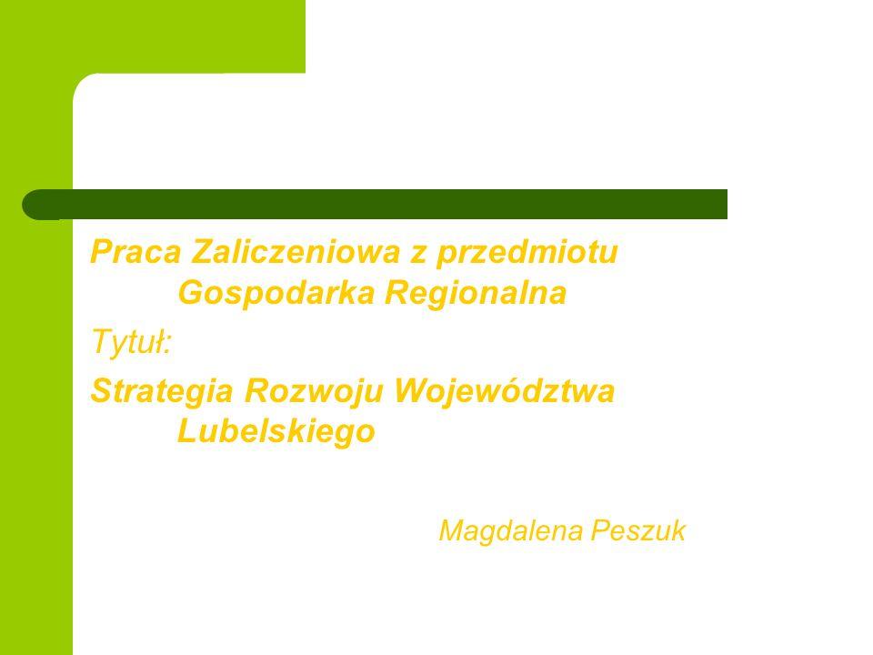 Praca Zaliczeniowa z przedmiotu Gospodarka Regionalna