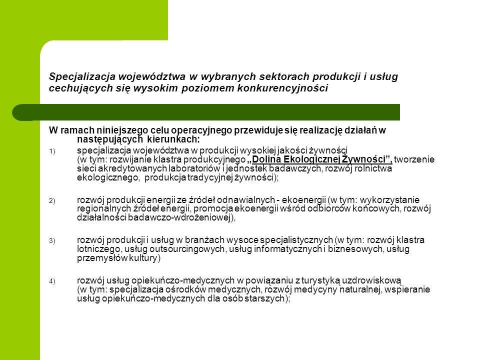 Specjalizacja województwa w wybranych sektorach produkcji i usług cechujących się wysokim poziomem konkurencyjności