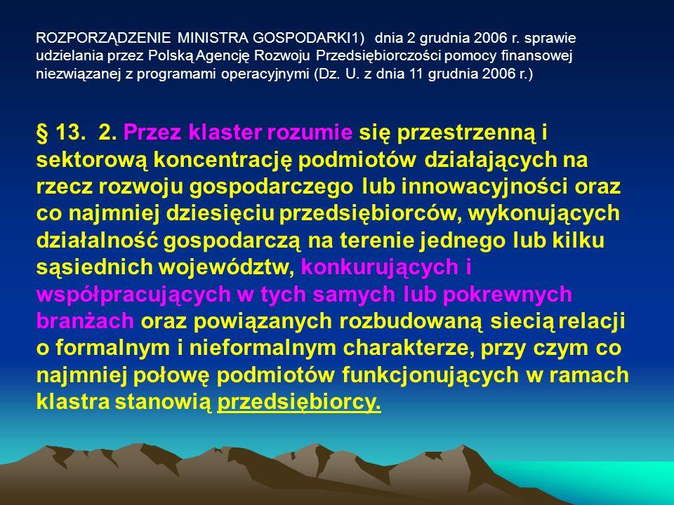 ROZPORZĄDZENIE MINISTRA GOSPODARKI1) dnia 2 grudnia 2006 r