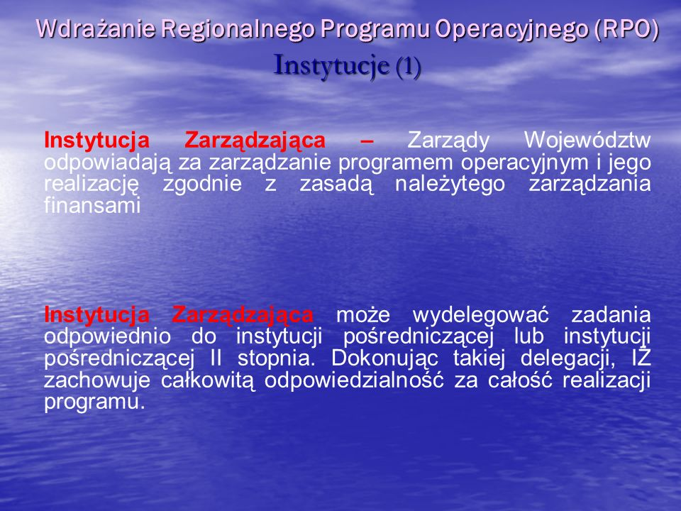 Wdrażanie Regionalnego Programu Operacyjnego (RPO) Instytucje (1)