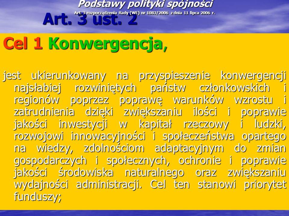 Art. 3 ust. 2 Cel 1 Konwergencja,