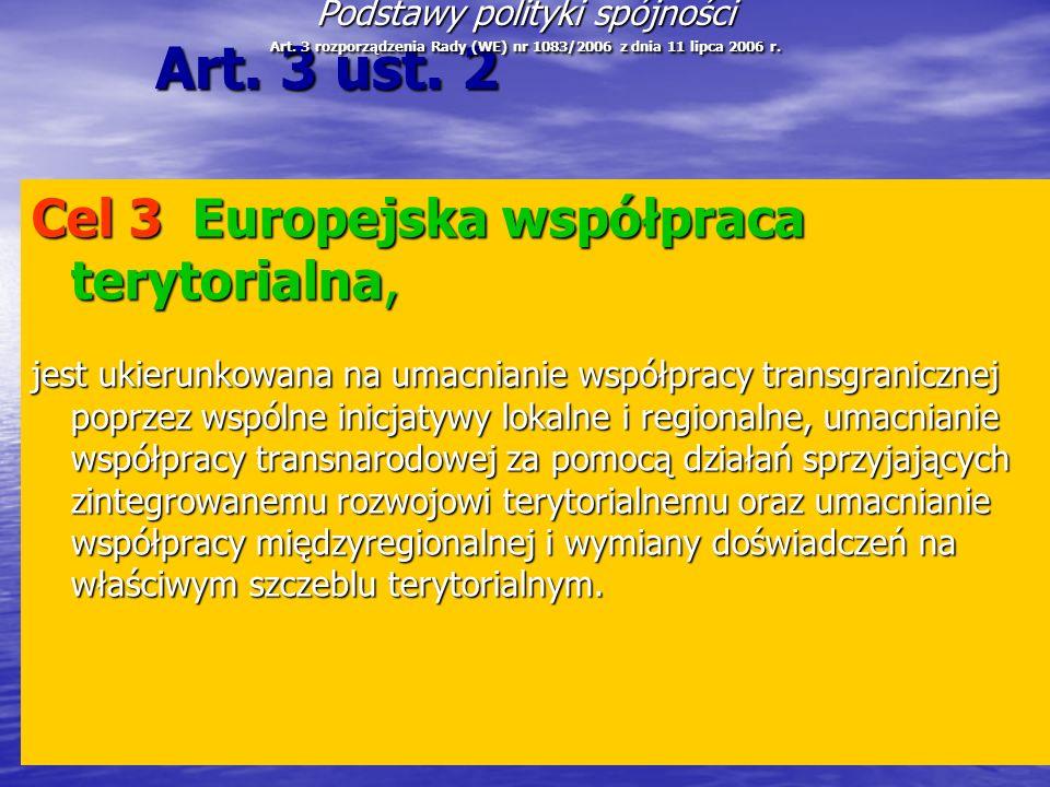 Art. 3 ust. 2 Cel 3 Europejska współpraca terytorialna,